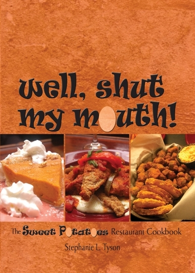 Well Shut My Mouth! - The Sweet Potatoes Restaurant Cookbook - cover