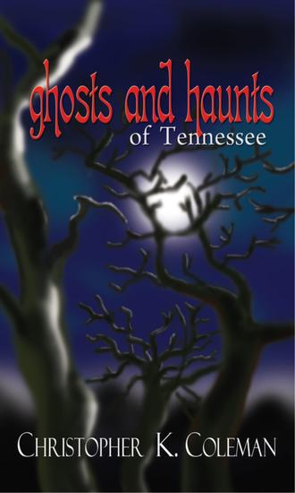 Ghosts and Haunts of Tennessee - cover