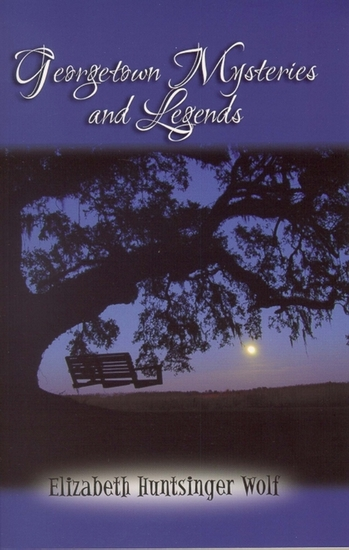 Georgetown Mysteries and Legends - cover