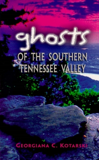 Ghosts of the Southern Tennessee Valley - cover