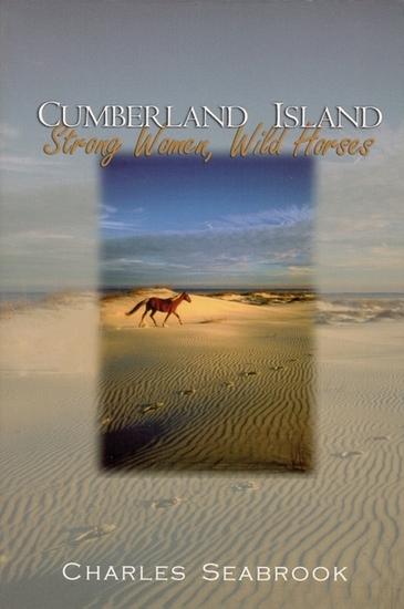 Cumberland Island - Strong Women Wild Horses - cover