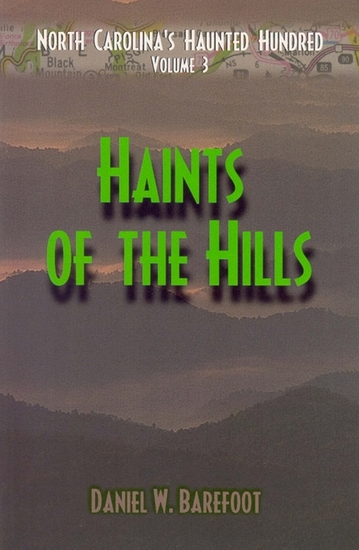 Haints of the Hills - North Carolina's Haunted Hundred Mountains - cover
