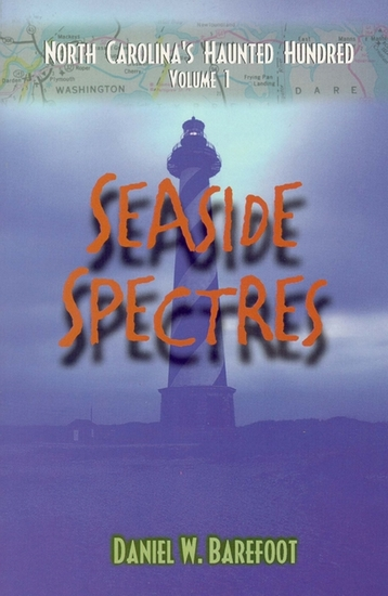 Seaside Spectres - North Carolina's Haunted Hundred Coastal - cover