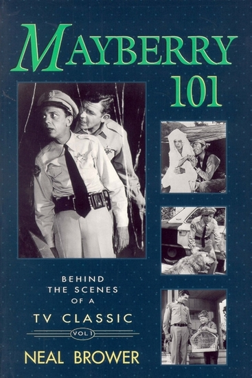 Mayberry 101 - Behind the Scenes of a TV Classic - cover