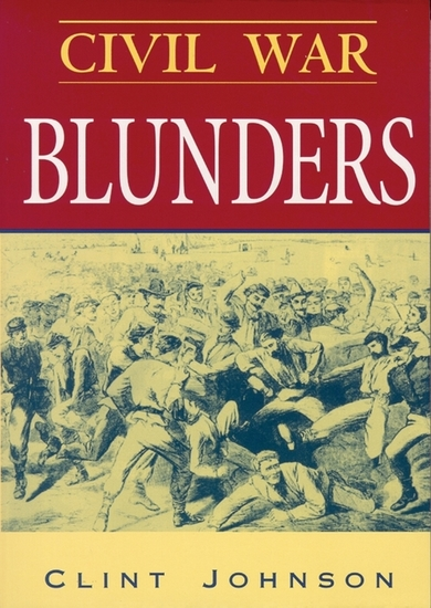 Civil War Blunders - Amusing Incidents From the War - cover