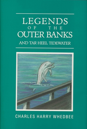 Legends of the Outer Banks and Tar Heel Tide Waters - cover