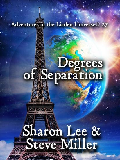 Degrees of Separation - Adventures in the Liaden Universe® #27 - cover