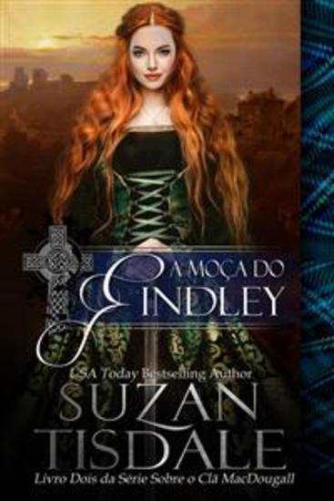 A Moça Do Findley - Livro Dois Da Série Sobre O Clã Macdougall - cover