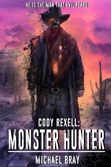 Cody Rexell: Monster Hunter - Cody Rexell #1 - cover