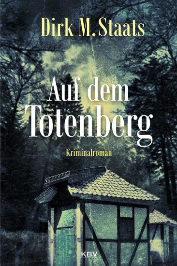 Auf dem Totenberg - Kriminalroman - cover
