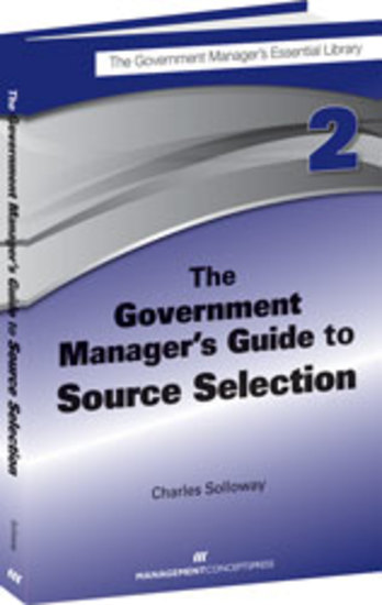 The Government Manager's Guide to Source Selection - GMEL series - cover
