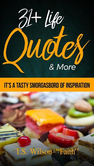 31 Life Quotes & More - It's A Tasty Smorgasbord of Inspiration - cover