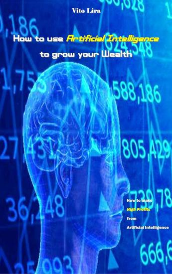 How to use Artificial Intelligence to grow your Wealth - cover