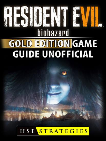 Resident Evil Biohazard Gold Edition Game Guide Unofficial - cover