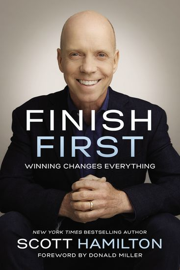Finish First - Winning Changes Everything - cover