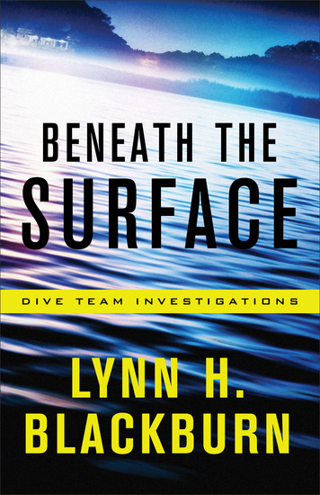 Beneath the Surface (Dive Team Investigations Book #1) - cover