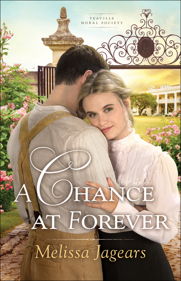 A Chance at Forever (Teaville Moral Society Book #3) - cover