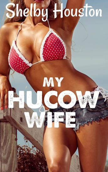 My Hucow Wife - cover