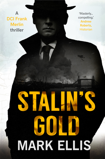 Stalin's Gold - A DCI Frank Merlin Novel - cover