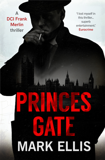 Princes Gate - The DCI Frank Merlin Series - cover
