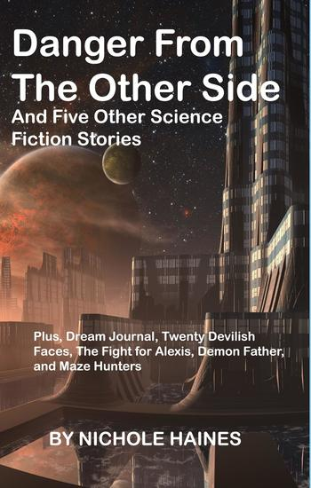 Danger from the other side and five other science fiction stories - cover