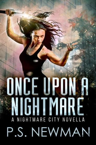Once Upon A Nightmare (A Nightmare City Novella) - Nightmare City #05 - cover