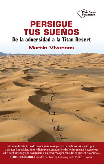 Persigue tus sueños - De la adversidad a la Titan Desert - cover