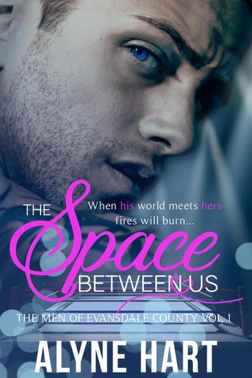 The Space Between Us - The Men of Evansdale County #1 - cover