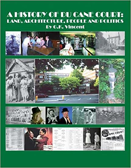 A History of Du Cane Court - Land Architecture People and Politics - cover
