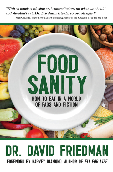 Food Sanity - How to Eat in a World of Fads and Fiction - cover