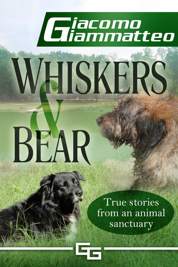 Whiskers and Bear - Sanctuary Tales Book I - cover