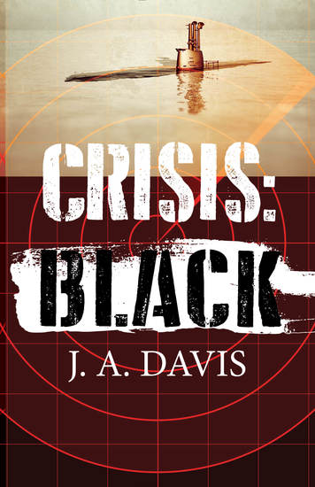 Crisis: Black - A Rex Bent Thriller - cover