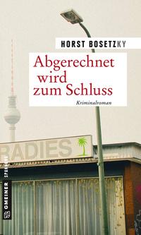 Bücher 2018: Abgerechnet wird zum Schluss von Horst Bosetzky online lesen auf 24symbols