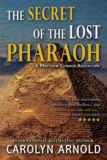 The Secret of the Lost Pharaoh - Matthew Connor Adventure Series #2 - cover