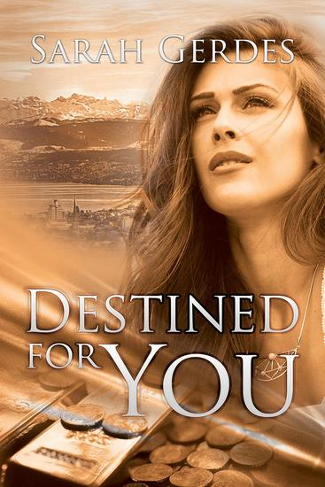 Destined for You - Danielle Grant Series #2 - cover