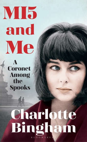 MI5 and Me - A Coronet Among the Spooks - cover