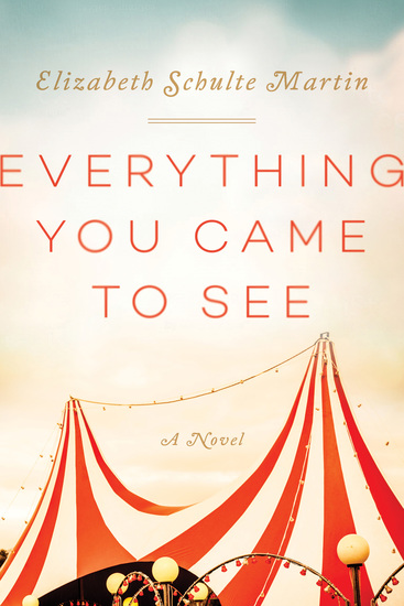 Everything You Came to See - A Novel - cover