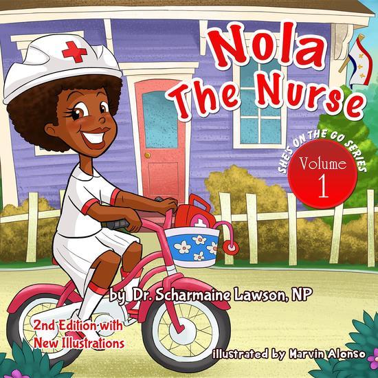 Nola the Nurse Revised Vol 1 - She's On The Go - cover