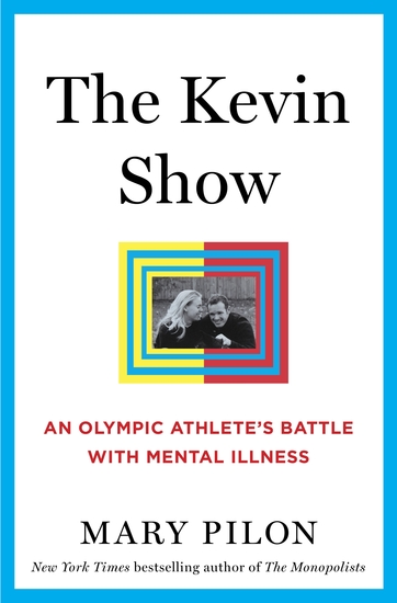 The Kevin Show - An Olympic Athlete's Battle with Mental Illness - cover
