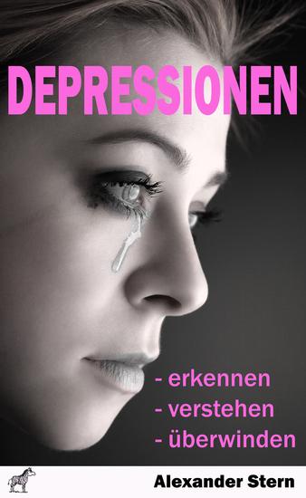Depressionen - - erkennen - verstehen - überwinden - cover