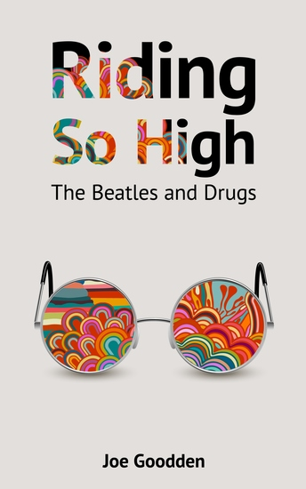 Riding So High - The Beatles and Drugs - cover