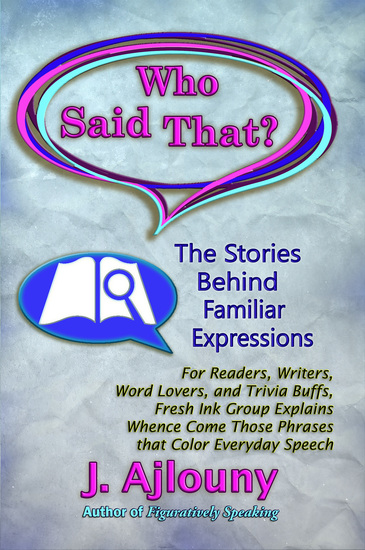Who Said That? - The Stories Behind Familiar Expressions - cover