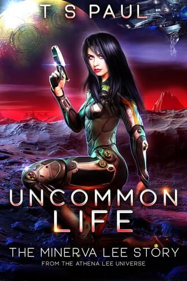 Uncommon Life - The Athena Lee Chronicles #65 - cover