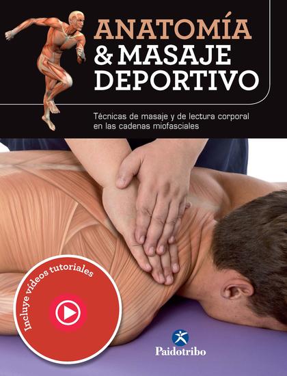 Anatomía & masaje deportivo - Edición en color - cover