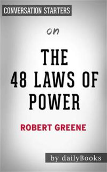 The 48 Laws of Power: by Robert Greene | Conversation Starters - cover