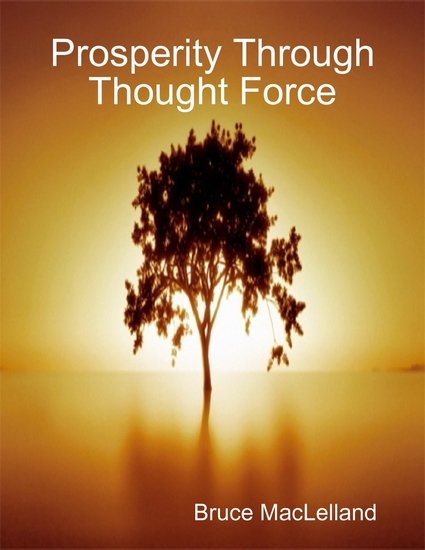 Prosperity Through Thought Force - cover