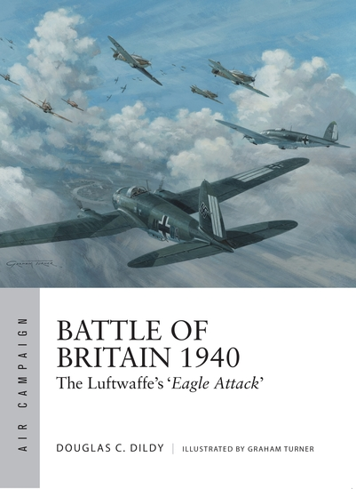 Battle of Britain 1940 - The Luftwaffe's 'Eagle Attack' - cover