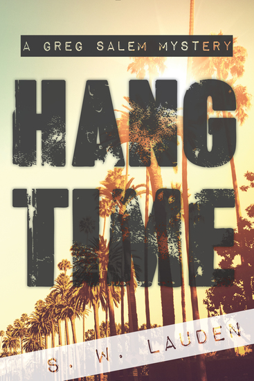 Hang Time - A Greg Salem Mystery - cover
