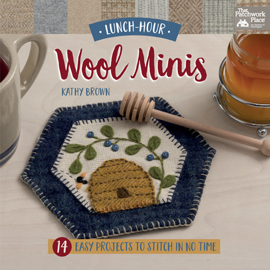 Lunch-Hour Wool Minis - 14 Easy Projects to Stitch in No Time - cover