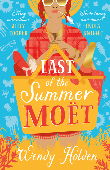 Last of the Summer Moët - romantic comedy from the author of The Governess - cover